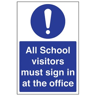 All School Visitors Must Sign In At Office