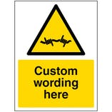 Custom Barbed Wire Sign