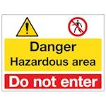 Danger / Hazardous Area / Do Not Enter
