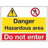 Danger / Hazardous Area / Do Not Enter