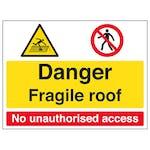 Danger / Fragile Roof / No Unauthorised Access