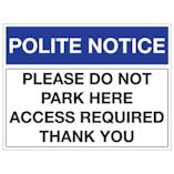 Polite Notice Signs