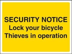 Security Notice Lock Your Bicycle Thieves In Operation