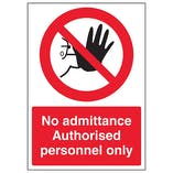No Admittance Authorised Personnel - A4