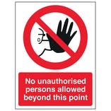 No Unauthorised Persons Allowed Beyond This Point - Window Sticker