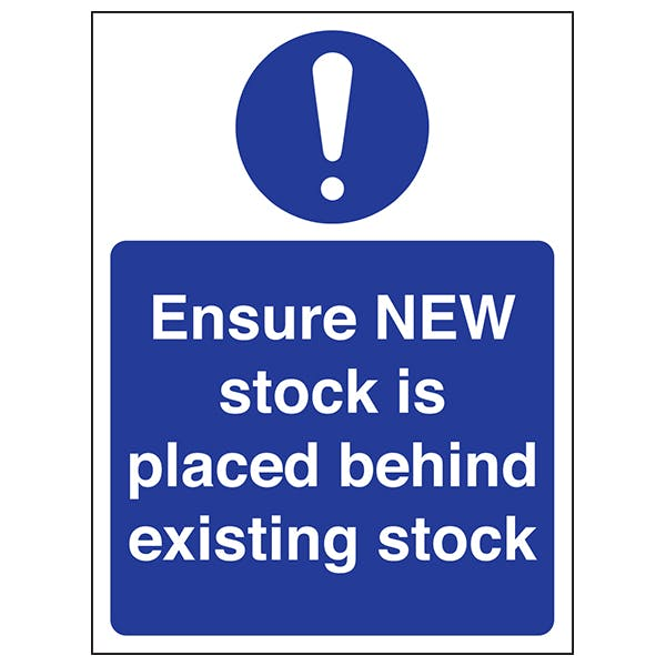 Ensure NEW Stock Is Placed Behind Existing Stock