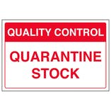 Quality Control - Quarantine Stock