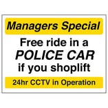 Free Ride In A Police Car If You Shoplift - Yellow - Window Sticker