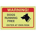 GITD Dogs Running Free, Enter At Own Risk