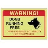 GITD Dogs Running Free, Owner No Liabilty