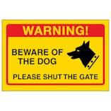 Yellow Beware Of The Dog, Please Shut The Gate