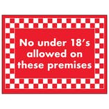 No Under 18's Allowed On These Premises