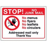 Stop! No Junk Mail - No Menus, No Flyers, No Leaflets, No Circulars...