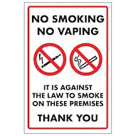 No Smoking No Vaping It Is Against The Law To Smoke On These Premises Thank You