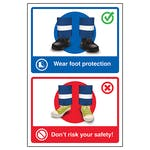 Wear Foot Protection / Don't Risk Your Safety!