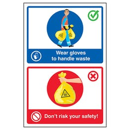 Wear Gloves To Handle Waste / Don't Risk Your Safety! Poster