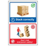 Stack Correctly / Dont Risk Everyone's Safety! Poster