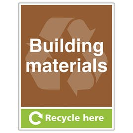 Building Materials Recycle Here - Portrait
