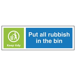 Put All Rubbish In The Bin Keep Tidy - Landscape