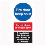Fire Door Keep Shut / Do Not Block / A Maintained Door