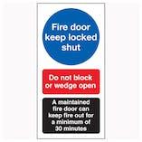 Fire Door Keep Locked Shut / Do Not Block / A Maintained Door