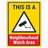 This Is A Neighbourhood Watch Area