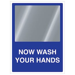 Now Wash Your Hands Mirror Sign