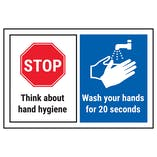 STOP/Think About Hygiene/Wash Your Hands For 20 Seconds
