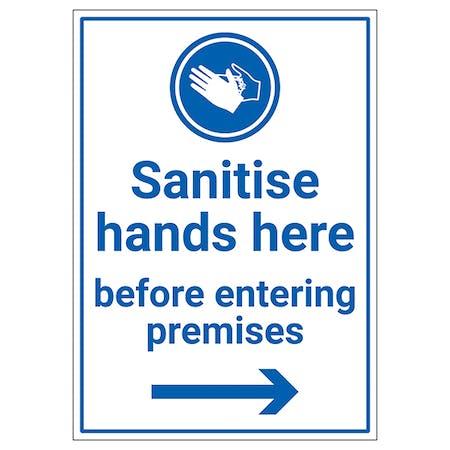 Sanitise Hands Here Before Entering Premises