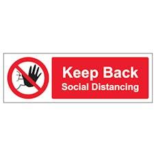 Keep Back Social Distancing Sign