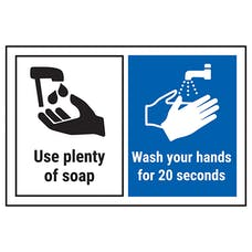 Use Plenty Of Soap/Wash Your Hands For 20 Seconds