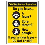 COVID-Secure Premises - Have A Fever...DO NOT ENTER!