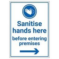 Sanitise Hands Here Before Entering Premises