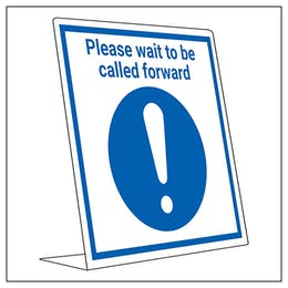 Covid Retail Desk Sign - Please Wait To Be Called