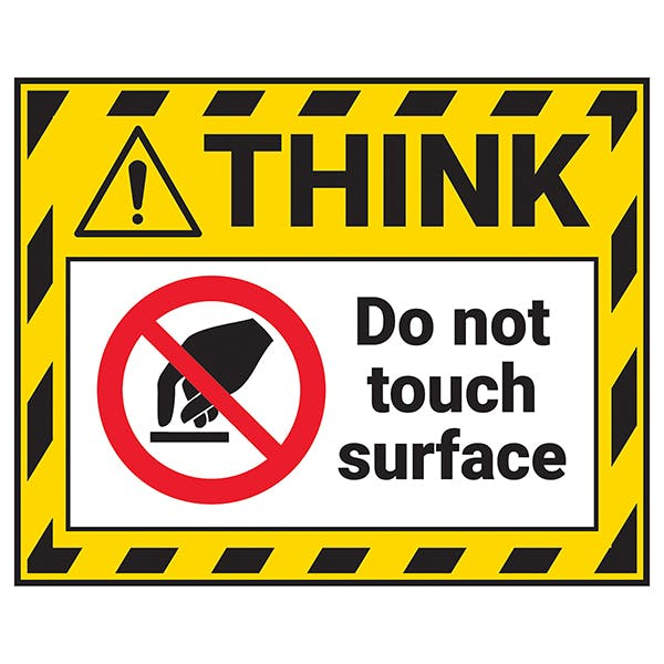 Think - Do Not Touch Surface Label