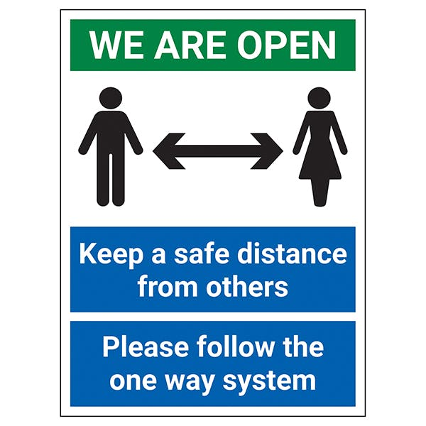 We Are Open - Keep A Safe Distance