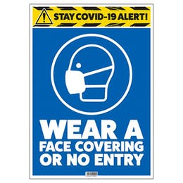 Stay COVID-19 Alert - Coverings - No Entry