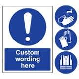 Custom Mandatory Signs