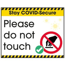 Stay COVID-Secure Please Do Not Touch Label