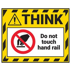 Think - Do Not Touch Hand Rail Label