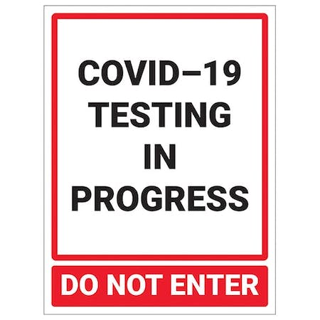 COVID-19 Testing In Progress - Do Not Enter