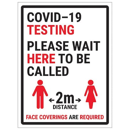 COVID-19 Testing - Please Wait Here