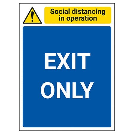 Social Distancing In Operation - Exit Only