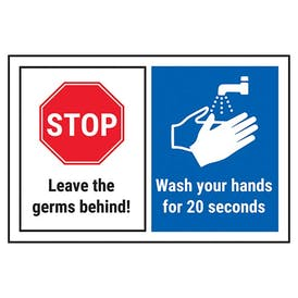 STOP/Leave Germs Behind/Wash Your Hands For 20 Seconds