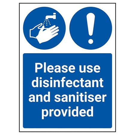 Please Use Disinfectant And Sanitiser Provided