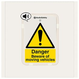 Danger - Beware Of Moving Vehicles - Talking Safety Sign