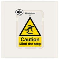 Caution - Mind The Step - Talking Safety Sign