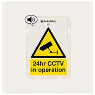 24hr CCTV in Operation - Talking Safety Sign