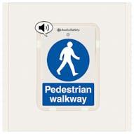 Pedestrian Walkway - Talking Safety Sign