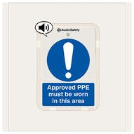 Approved PPE Must Be Worn - Talking Safety Sign